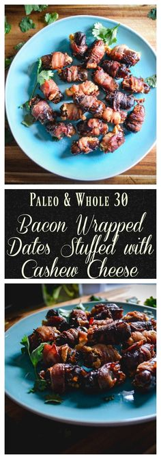 A great holiday appetizer that's creamy, sweet and salty. Bacon wrapped dates stuffed with cashew cheese are a perfect start to any holiday party. They're paleo and whole 30 approved!