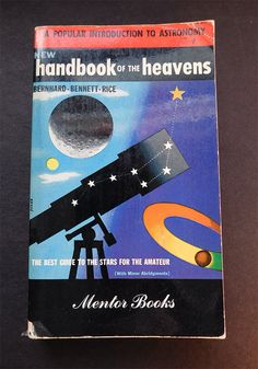Vintage Astronomy Book - Handbook of the Heavens - Colorful Illustrated Cover - 1950