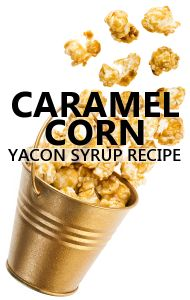 Try these Yacon Syrup Recipes, including one for a caramel corn treat you will love! Also use it in salad dressing and as a chicken glaze.