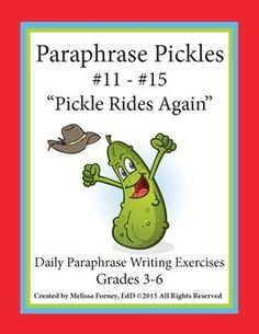 Yee Haw! Pickle Rides Again! Your 3rd, 4th, 5th, and 6th graders will once again love these daily paraphrase writing exercises that take 5 minutes to complete. Each day's paraphrase exercise comes with TWO paraphrase examples. Since students are now asked to respond to text-based writing, this is a great way to practice paraphrasing.