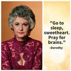 Quotes From The Golden Girls Guaranteed To Make Your Day: Dorothy on Sleep