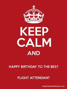 Happy birthday to the best flight attendant