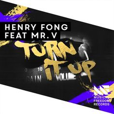 Henry Fong feat. Mr. V - Turn It Up [OUT NOW]