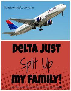 Delta just SPLIT UP my family! - http://www.pointswithacrew.com/delta-just-split-up-my-family/?utm_medium=PWaC+Pinterest