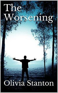 Olivia Stanton's thriller, THE WORSENING available on #Kindle at #Amazon: http://amzn.to/1BO8gau  #IARTG #ASMSG