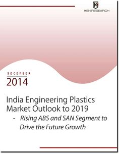 The future of the industry showcases an overwhelming growth, which is expected to be primarily guided by gamut of engineering plastic resin products in India.