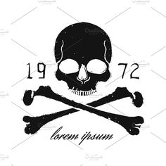 Skull and crossbones. Vector Graphics Skull and crossbones vintage black emblem. Print grunge vector illustration by Icons Factory Pirate Skull Tattoo Designs, Pirate Skull Tattoos, Pirate Tattoo, Skull Stencil, Tattoo Stencils, Skull Art, Rosa Tattoo, Pirate Art, Tattoo Flash Art