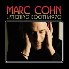 Listening Booth: 1970 ~ Marc Cohn, http://www.amazon.com/dp/B003IFMXAE/ref=cm_sw_r_pi_dp_0cvRqb0FZVDD4