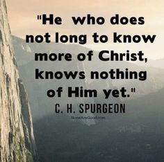 Charles Haddon (CH) Spurgeon June 1834 – 31 January was a British Particular Baptist preacher. Biblical Quotes, Bible Verses Quotes, Faith Quotes, Scriptures, Aw Tozer Quotes, Wisdom Quotes, Quotes Quotes, Quotes About God, Quotes To Live By