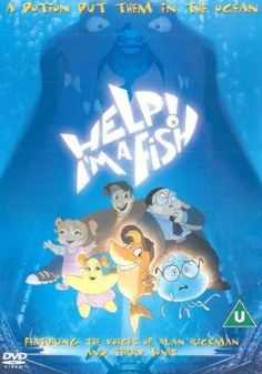 Directed by Stefan Fjeldmark, Michael Hegner, Greg Manwaring.  With Nis Bank-Mikkelsen, Alan Rickman, Terry Jones, Søren Sætter-Lassen. Three children accidentally get turned into fish after drinking a potion made by an eccentric scientist. The kids end up in the sea, with one problem. They must find and drink the antidote within 48 hours, or forever remain as fish.