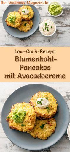 Low-Carb-Rezept für Blumenkohl-Pancakes mit Avocadocreme und Quark: Kohlenhydratarme, herzhafte Pfannkuchen - gesund, kalorienreduziert, ohne Getreidemehl #lowcarb #pancakes #pfannkuchen #gesunderezepte