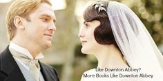 Like Downton Abbey- Finale to our Books Like Downton Abbey