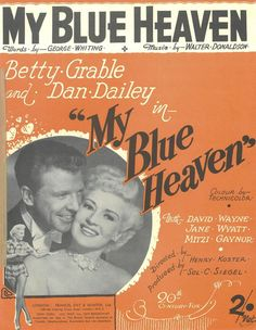 WALTER DONALDSON - MY BLUE HEAVEN - 1927 - BETTY GRABLE - DAN DAILEY - MUSIKNOTE