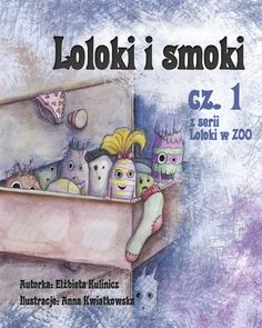 Loloki i Smoki - cz.1 z serii Loloki w ZOO - ilustrowany audiobook dla dzieci