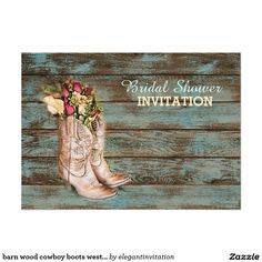 barn wood cowboy boots western bridal shower card barn wood cowboy boots western bridal shower tea party, bridal tea party invitations ❤ Wedding invites - customize your weddings invitations. Bridal Shower Cards, Tea Party Bridal Shower, Bridal Shower Decorations, Bridal Shower Invitations, Party Invitations, Invitation Templates, Western Invitations, Summer Wedding Invitations, Handmade Wedding Invitations