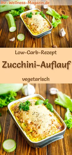 Low carb zucchini casserole - healthy, vegetarian main course - Low-carb recipe for zucchini casserole – vegetarian dinner or lunch, low-calorie, low-carb, healt - Healthy Eating Tips, Healthy Nutrition, Healthy Baking, Low Carb Zuchini, Plats Healthy, Vegetarian Main Course, Zucchini Casserole, Zucchini Frittata, Vegetarian Recipes