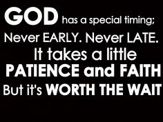 Just make your time His time #MiracleWorker #Lord