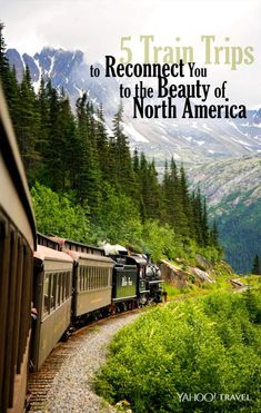 From the Canadian Rockies to New England, here are five spectacular train routes not to miss.