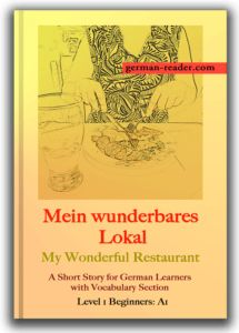 A SHORT STORY FOR GERMAN LEARNERS WITH VOCABULARY SECTION