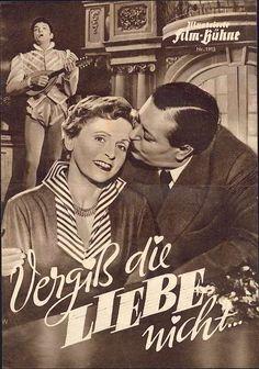 Illustrierte Film-Bühne Nr. 1915 - Vergiss die Liebe nicht