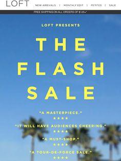 The winner for best FLASH SALE is... - Loft