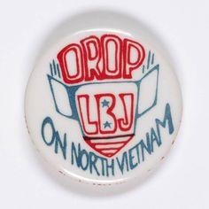 """""""Drop LBJ on North Vietnam"""" Button"""