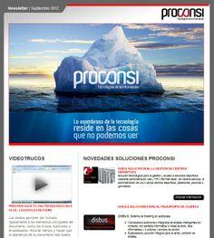 ¿Conoces nuestra Newsletter? Ya tienes disponible nuestro número de septiembre en donde conocerás las principales novedades de nuestras soluciones y proyectos I+D+i, nuestro útil videotruco, y noticias relacionadas con el sector. Además puedes suscribirte ahora enviando un correo a: info@proconsi.com  http://proconsi.com/noticia.php?id=696