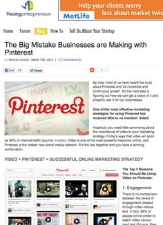 Read my article on Young Entreprener on how to properly use video on Pinterest: http://www.youngentrepreneur.com/blog/the-big-mistake-businesses-are-making-with-pinterest/