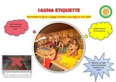 Learn the proper sauna etiquette Someone Elses, Etiquette, Ireland, Irish, Learning, Irish Language, Studying, Teaching, Education