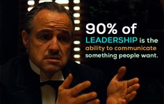 90% of leadership is the ability to communicate something people want. - Dianne Feinstein