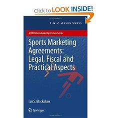 Price: $239.00 - Sports Marketing Agreements: Legal, Fiscal and Practical Aspects (ASSER International Sports Law Series) - TO ORDER, CLICK ON PHOTO