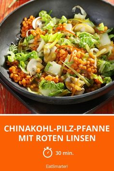 Chinakohl-Pilz-Pfanne mit roten Linsen Chinese cabbage mushroom frying pan with red lentils – smarter – time: 30 min. Hamburger Meat Recipes, Sausage Recipes, Turkey Recipes, Whole 30 Recipes, Raw Food Recipes, Vegetarian Recipes, Healthy Recipes, Col China, Recetas Whole30