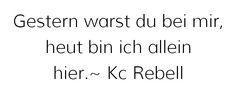 Liedtext Kc Rebell- Rosen