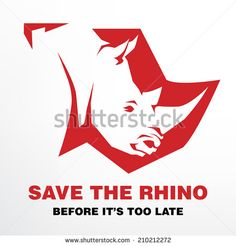 Save the Rhino before it's too late concept
