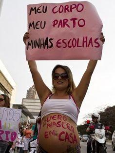 Meu corpo Meu parto Minhas escolhas #feminismo