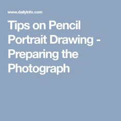 Tips on Pencil Portrait Drawing - Preparing the Photograph