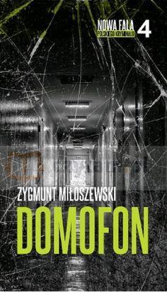 Zygmunt Miłoszewski - Domofon