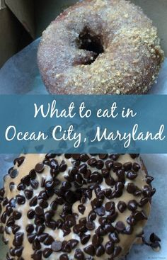 What to eat in Ocean City, Maryland -- 5 Must Try Foods, plus a couple of extras around the area.