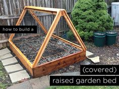 How to Build a Covered Raised Garden Bed | RatherSquare.com