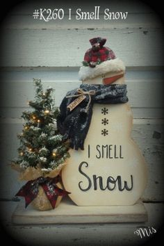 I Smell Snow Wooden Snowman Wooden Christmas Crafts, Christmas Signs, Christmas Snowman, Christmas Projects, Holiday Crafts, Christmas Holidays, Christmas Ornaments, Christmas Ideas, Snowman Decorations