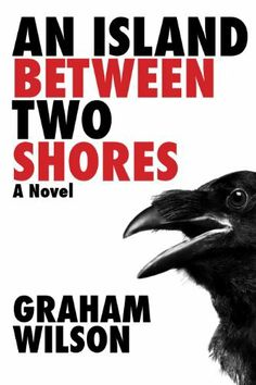 An Island Between Two Shores by Graham Wilson, http://www.amazon.com/gp/product/B008MC3EN8/ref=cm_sw_r_pi_alp_2lzLqb1N05KD4