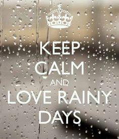 Amo dias chuvosos.