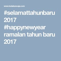#selamattahunbaru2017 #happynewyear ramalan tahun baru 2017