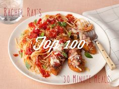 Rachel Rays Top 100 Thirty Minute Meals from The Food Network Blog  Best Recipes #recipe #rachelray #30 minutemeals