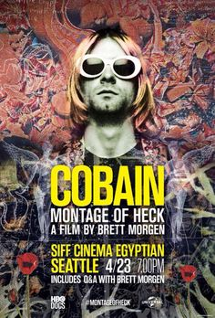 Cobain: Montage Of Heck, poster by @NirvanaAcoustic. I think this poster is so cool!!!