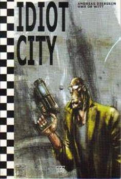IDIOT CITY - Extrem Spetial #3