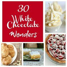 30 White Chocolate Wonderful Recipes