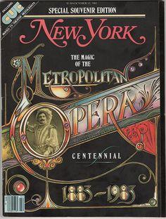 Metropolitan Opera Centennial Issue - New York Magazine 1983 - Lots of Illustrations