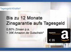 Gratis: Amazon-Gutschein über 35 Euro zum Tagesgeld mit 0,8 Prozent Zins https://www.discountfan.de/artikel/c_verbraucherschutz/gratis-amazon-gutschein-ueber-35-euro-zum-tagesgeld-mit-08-prozent-zins.php Die Consorsbank weist Wege aus dem Zinstief: Discountfans erhalten sechs bis zwölf Monate lang 0,8 Prozent aufs Tagesgeld – und einen Gutschein von Amazon.de über 35 Euro gibts obendrein geschenkt. Gratis: Amazon-Gutschein über 35 Euro zum Tagesgeld mit 0,8 Prozen