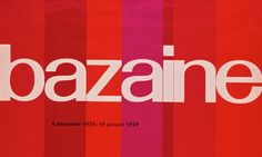 Wim Crouwel's work on a poster advertising a Jean René Bazaine exhibition